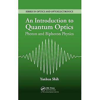 Uma introdução ao fóton de óptica quântica e física Bi-fóton