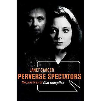 Perversi spettatori: Le pratiche della Reception di Film