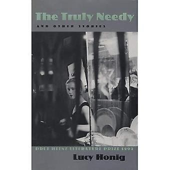 The Truly Needy: And Other Stories