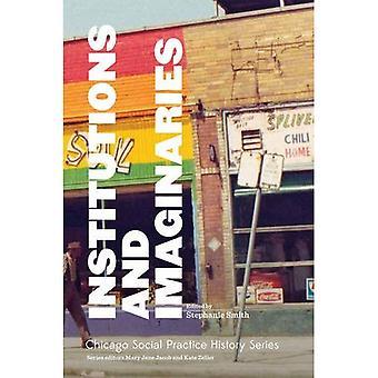 Institutioner och föreställningsvärldar (School of Art Institute of Chicago - Chicago sociala Prac)
