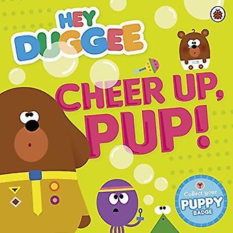 Hey Duggee: Cheer Up, Pup! - Hey Duggee