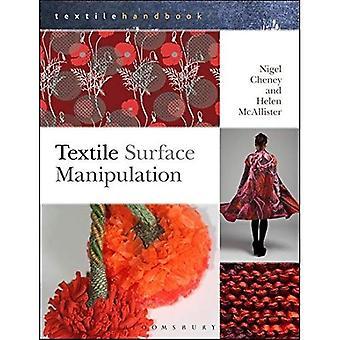 Textile Oberfläche Manipulation (Textilien Handbücher)