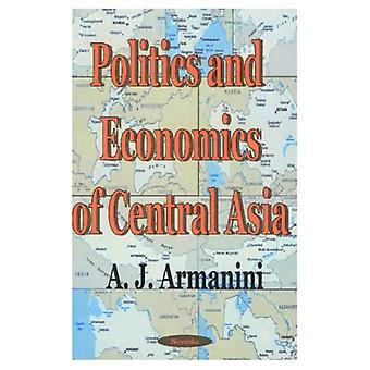 Politics and Economics of Central Asia
