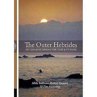 The Outer Hebrides: Sea Kayaking Around the Isles & St Kilda
