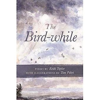 L'oiseau-tandis que (Made in Michigan Writers Series)