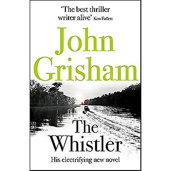 Whistler - numero yksi Bestseller by John Grisham - 97814447910