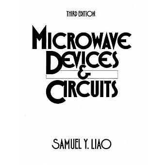 Microwave Devices  Circuits by Liao & Samuel Y.