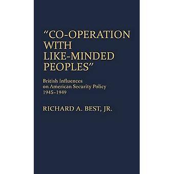 Cooperação com LikeMinded povos britânicas influências sobre a política de segurança americana 19451949 por melhor & Richard A. & Jr.