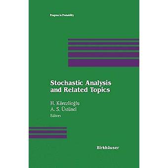 Stochastische analyse en aanverwante onderwerpen door Krezlioglu & H.