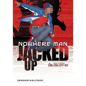 Nowhere Man aufgebockt Buch 3 von Walford & Jerome