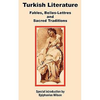 Turkse literatuur Fables BellesLettres en heilige tradities door Wilson & Epiphanius
