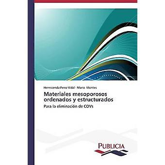 Materiales mesoporosos ordenados y estructurados av Perez Vidal Hermicenda