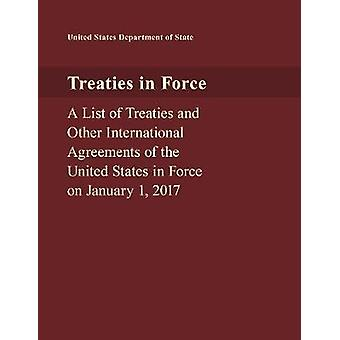 Treaties in Force - A List of Treaties and Other International Agreeme