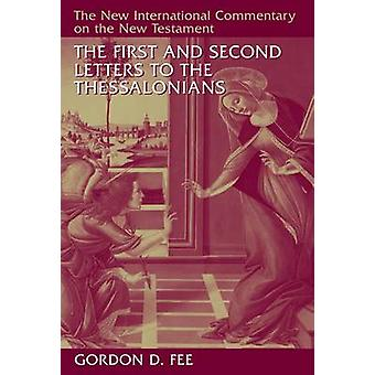 The First and Second Letters to the Thessalonians by Gordon D. Fee -