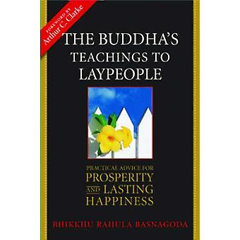 The Buddha's Teachings to Laypeople - Practical Advice for Prosperity