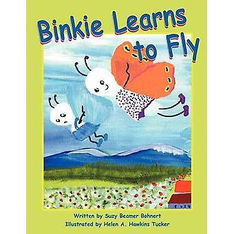 Binkie Learns to Fly by Suzy Beamer Bohnert - Helen Hawkins Tucker -