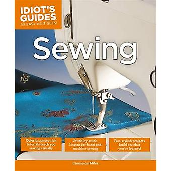 Idiot's Guides - Sewing by Cinnamon Miles - 9781615644117 Book