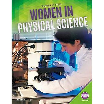 Women in Physical Science by Jodie Mangor - 9781680782691 Book