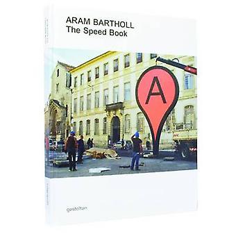Aram Bartholl - The Speed Book by Domenico Quarante - 9783899553932 Bo