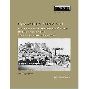 Ceramicus Redivivus - The Early Iron Age Potters' Field in the Area of