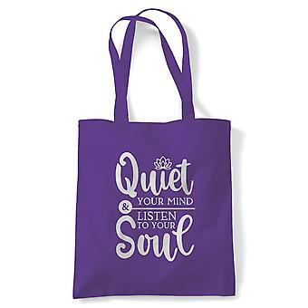 Quiet Your Mind & Listen Tote | Meditate Meditation Peace Calm Quiet Mind Spirit | Reusable Shopping Cotton Canvas Long Handled Natural Shopper Eco-Friendly Fashion