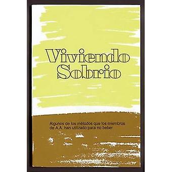 Viviendo Sobrio by Alcoholics Anonymous World Services - Inc. - 97818
