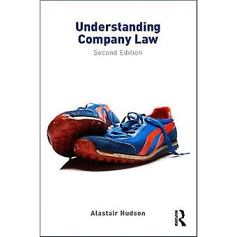 Understanding Company Law by Alastair Hudson