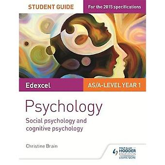 Edexcel Psychology Student Guide 1 Social psychology and co by Christine Brain