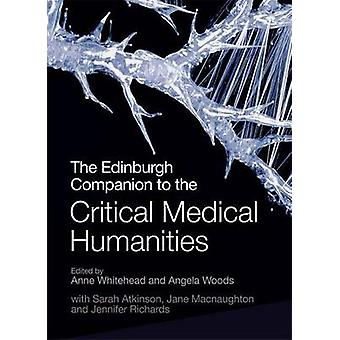 Edinburgh Companion to the Critical Medical Humanities by Anne Whitehead