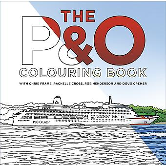 PO Cruises Colouring Book by Chris Frame
