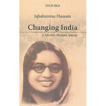Changing India by Hussain & Iqbalunnisa