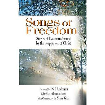 Songs of Freedom by Eileen Nora Mitson