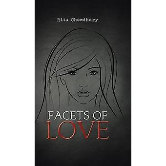 Facets of Love by Chowdhary & Ritu