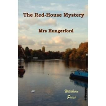 The RedHouse Mystery by Hungerford & Mrs