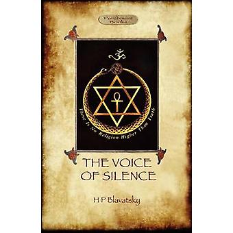 The Voice of the Silence by Blavatsky & Helena Petrovna