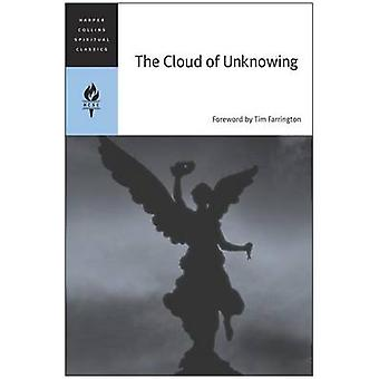 Cloud of Unknowing The by HarperCollins Spiritual Classics