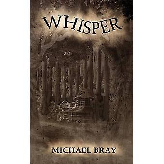 Whisper by Bray & Michael