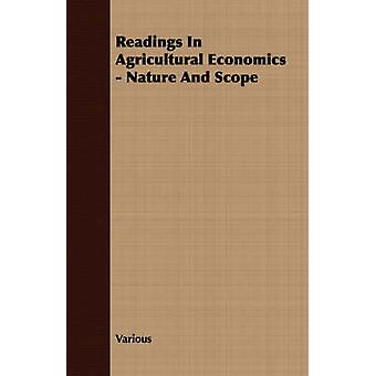 Readings In Agricultural Economics  Nature And Scope by Various