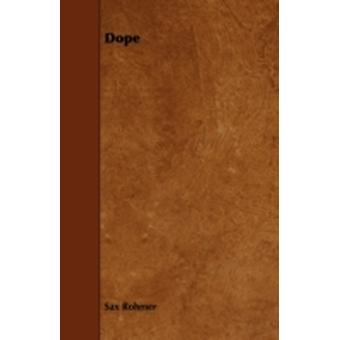 Dope by Rohmer & Sax