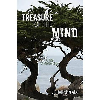 Treasure of the Mind by Michaels & J.