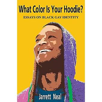 What Color Is Your Hoodie by Neal & Jarrett