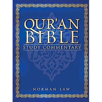 Quran Bible Study Commentary by Law & Norman