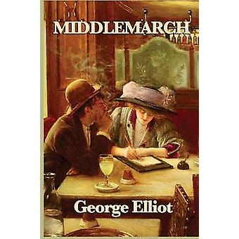 Middlemarch by Elliot & George