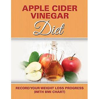 Apple a Day Diet Track Your Weight Loss Progress with Calorie Counting Chart by Publishing LLC & Speedy