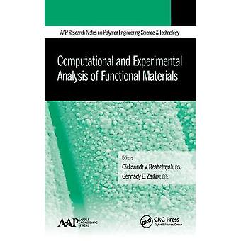 Computational and Experimental Analysis of Functional Materials by Reshetnyak & Oleksandr V.