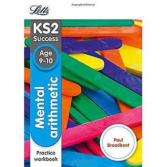 Mental Arithmetic Age 9-10 Practice Workbook (Letts KS2 SATs Revision Success - New 2014 Curriculum)