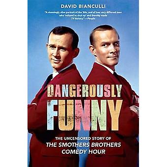 Dangerously Funny - The Uncensored Story of  -The Smothers Brothers Com