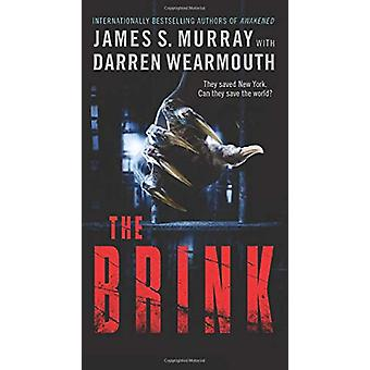 The Brink - A Novel by James S. Murray - 9780062868978 Book