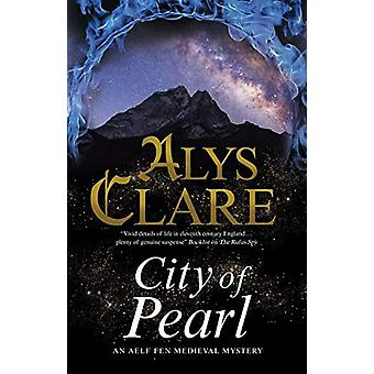 City of Pearl by Alys Clare - 9780727888983 Book