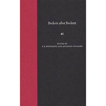 Beckett Dopo Beckett di S. E. Gontarski - Anthony Uhlmann - 97808130